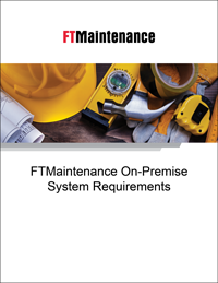FTMaintenance On-Premise System Requirements