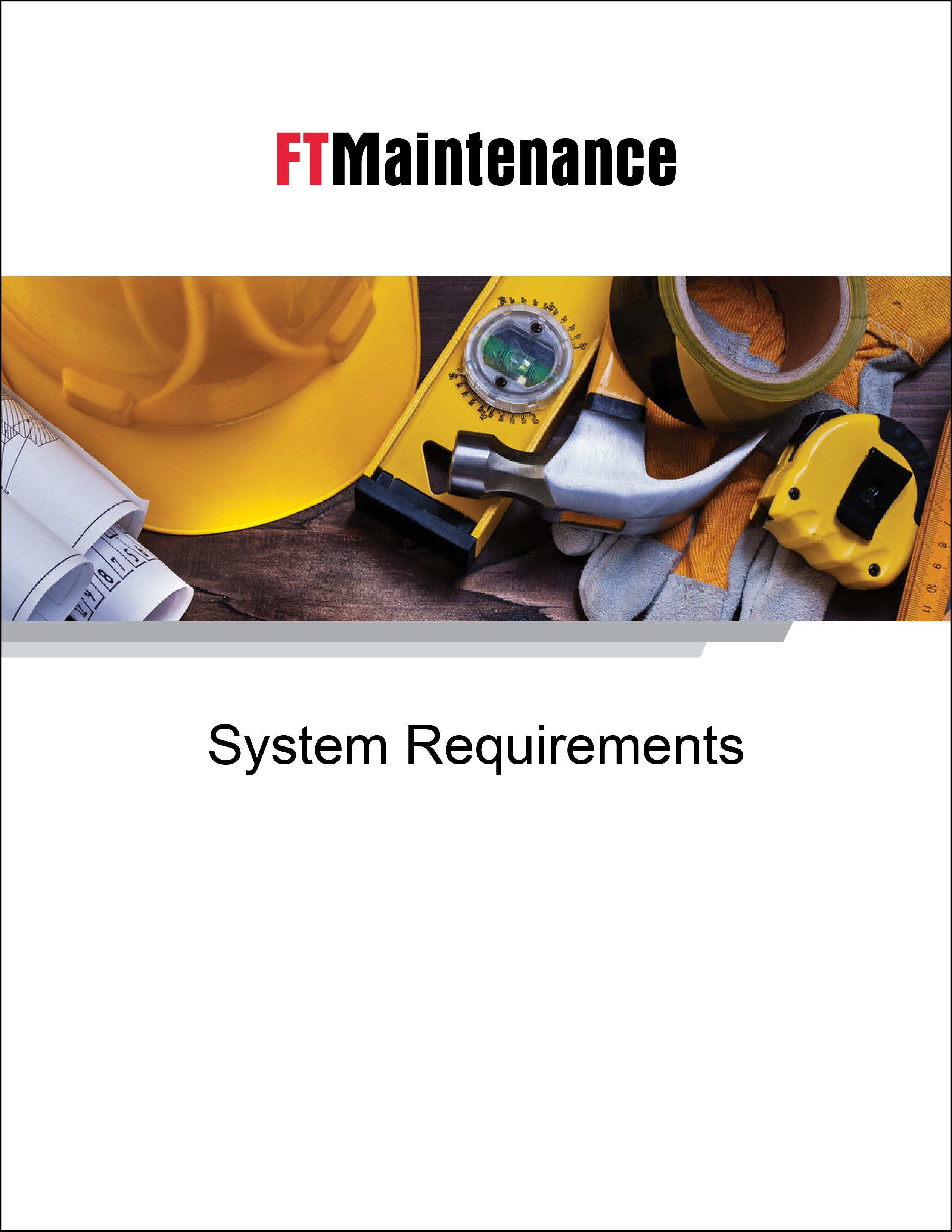 FTMaintenance System Requirements