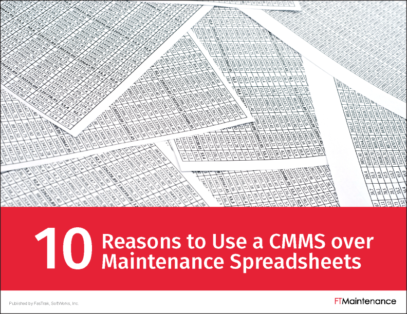 10 Reasons to use CMMS over Spreadsheets