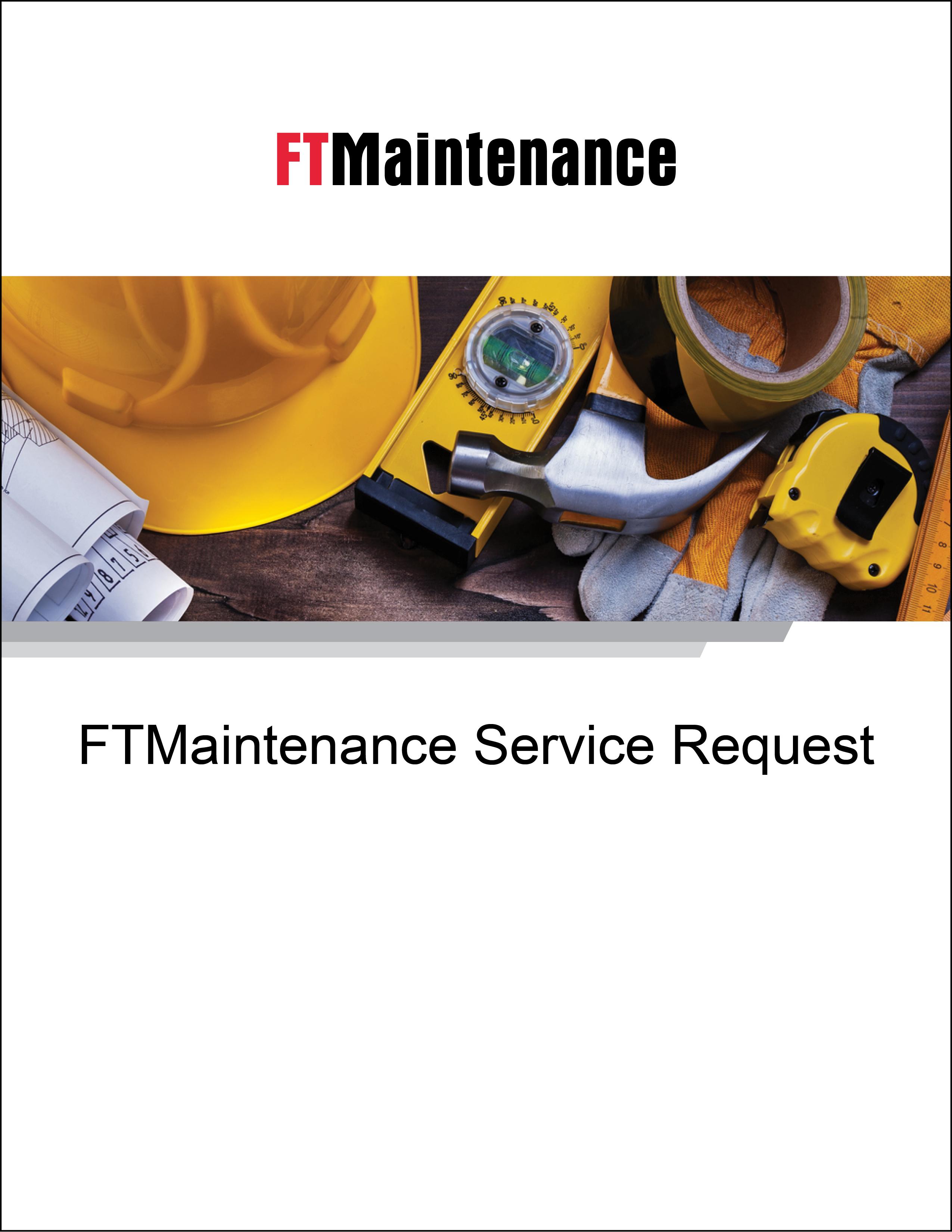FTMaintenance Service Request Brochure